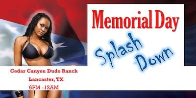 Dallas Memorial Day Splash Down