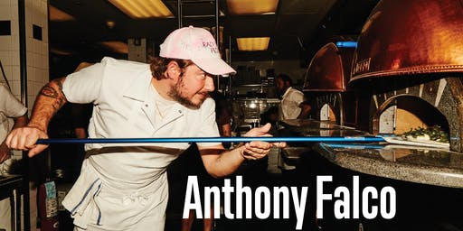 July 12th Pizza Master Class with Anthony Falco