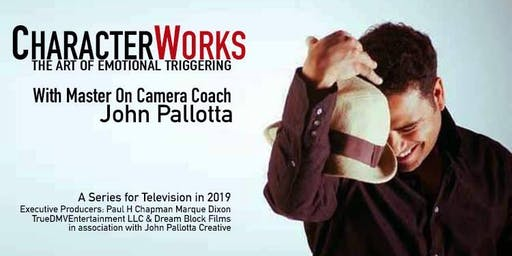 BALTIMORE - Art of the Audition with Master On Camera Coach John Pallotta