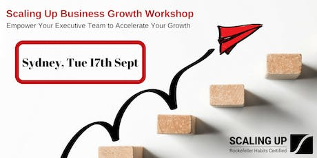 ScalingUp Business Growth Workshop - 17 Sep 2019 tickets