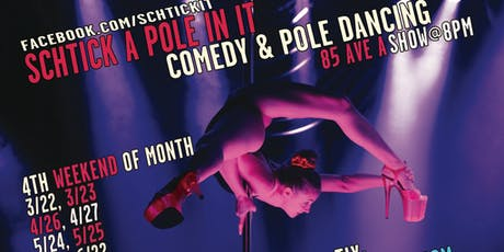 Schtick A Pole In It tickets