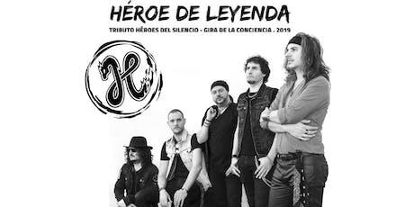 HÉROE DE LEYENDA. Tributo a Héroes del silencio en Córdoba. entradas