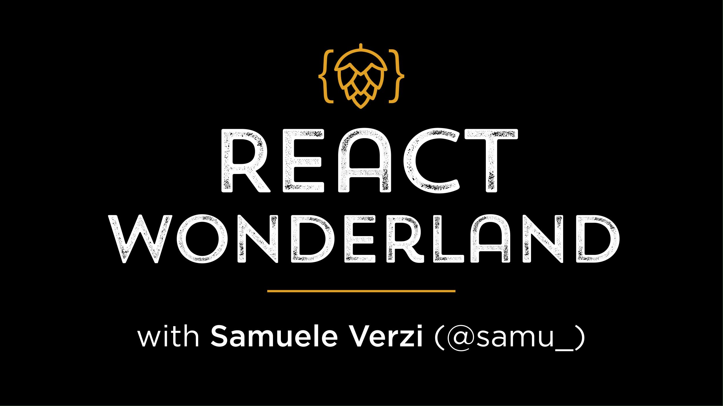 React Wonderland