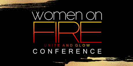 Women on Fire Conference: Unite & Glow tickets