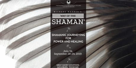 Workshop: The Way of the Shaman (Foundation for Shamanic Studies) tickets