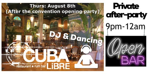 Cuba Libre Private After-Party at Convention