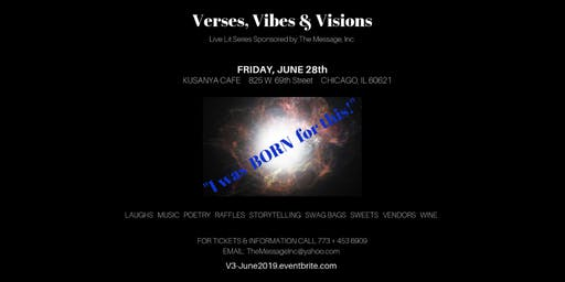 """Verses, Vibes & Visions Live Lit Series: """"I was BORN for this!"""""""