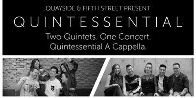 QUINTEssential Concert - Quayside Voices & Fifth Street