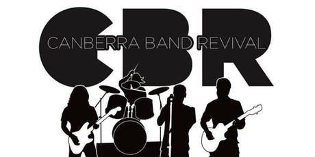CBR - 60's 70's Canberra Band Revival  tickets