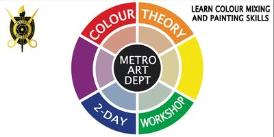 Colour Theory in Painting - 2 Day Weekend Workshop -  Oakleigh