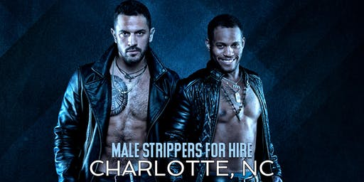 Muscle Men Male Strippers for Hire Charlotte NC, Charlotte Male Strippers for Hire
