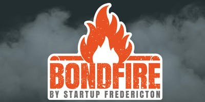 BONDFIRE by Startup Fredericton