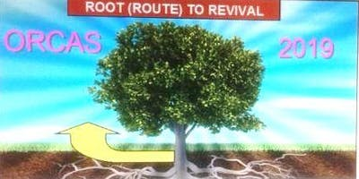 ORCAS 2019 ROOT (ROUTE) TO REVIVAL