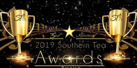 3RD ANNUAL SOUTHERN TEA AWARD SHOW tickets