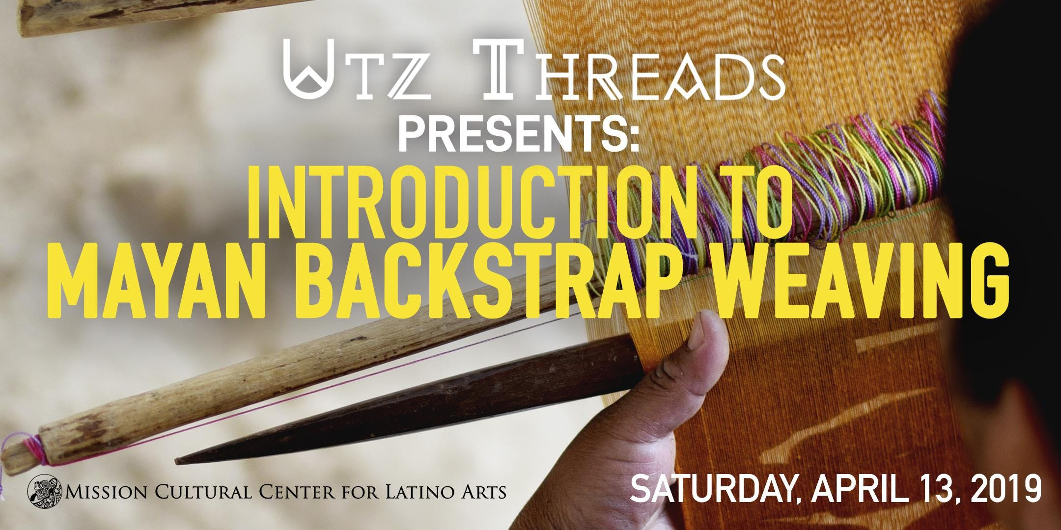 Utz Threads Presents: Introduction to Mayan B