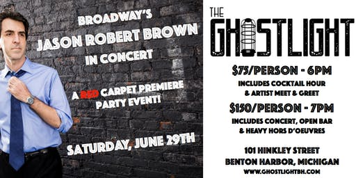 The GhostLight Premiere Party featuring Jason Robert Brown