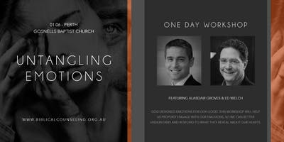 Untangling Emotions  - Perth one day workshop for everyone with Alasdair Groves & Ed Welch