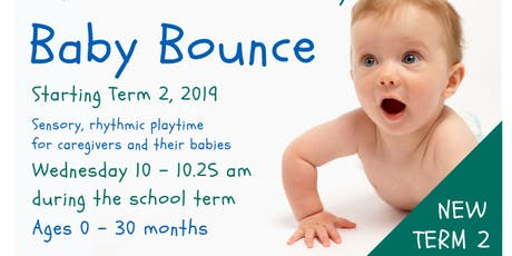 New in Term 2, 2019 - Baby Bounce tickets