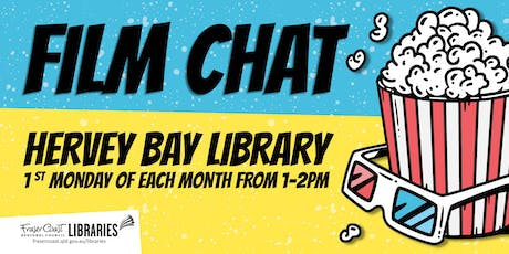 Film Chat - Hervey Bay Library tickets