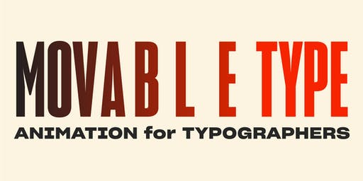 Movable Type: Animation for Typographers