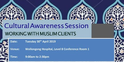 ISLHD Cultural Respsonsiveness Session - Working effectively with Muslim Clients