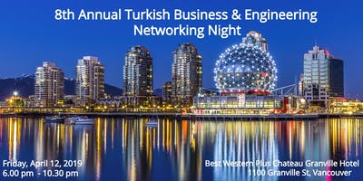 8th Annual Turkish Business & Engineering Networking Night
