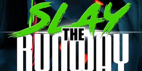 Slay the Runway  tickets