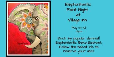 Elephantastic Paint Night at Village Inn