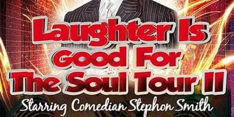 Laughter Is Good For the Soul Tour II tickets
