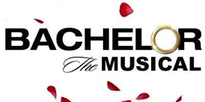 Bachelor The Musical