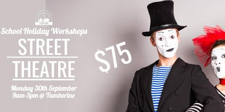GTKIDS STREET THEATRE WORKSHOP 6-11 YEAR OLDS(TAMBORINE) 9am - 3pm tickets