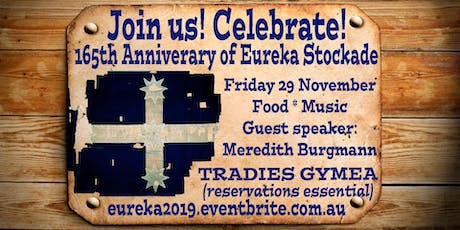 2019 Eureka Stockade Commemoration Dinner tickets