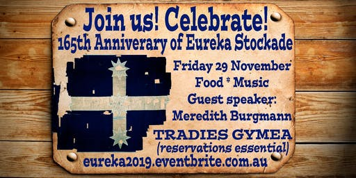 2019 Eureka Stockade Commemoration Dinner