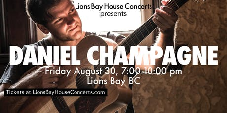 LionsBayHouseConcert: DanielChampagne tickets