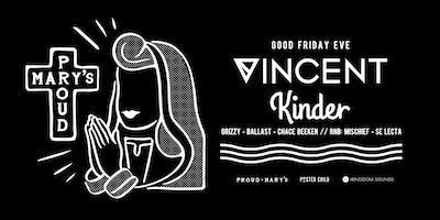 GOOD FRIDAY EVE ft. VINCENT (CAN) & KINDER