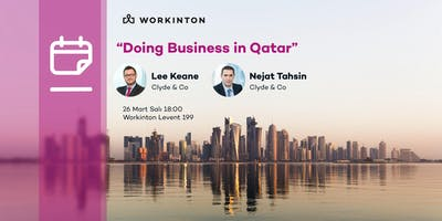 Doing Business in Qatar / Katarda İş Yapmak