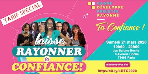 Laisse Rayonner Ta Confiance #4