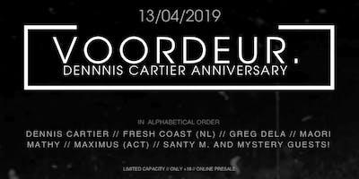 VOORDEUR. | Dennis Cartier Anniversary