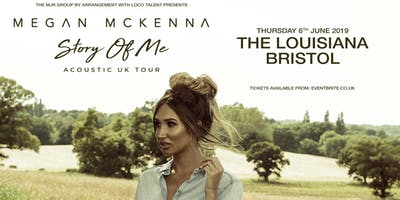 Megan McKenna 'Story of Me' Tour (The Louisiana, Bristol)