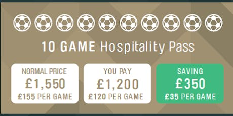 10 Game Pass - Match Day Hospitality 2019/20 Season tickets