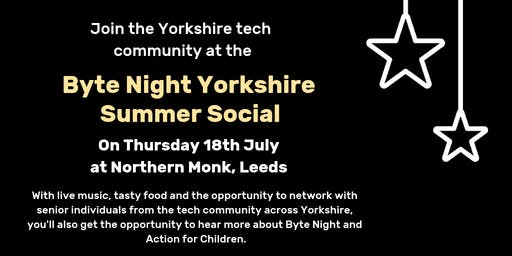 Byte Night Yorkshire Summer Social
