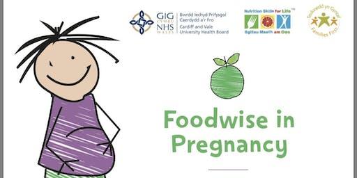 Foodwise in Pregnancy St Davids Hospital