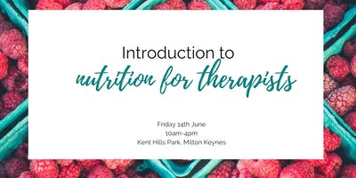Introduction to Nutrition for Therapists
