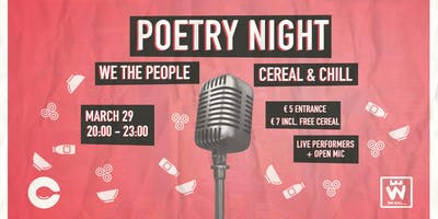 We The People... x Cereal & Chill: Poetry Night
