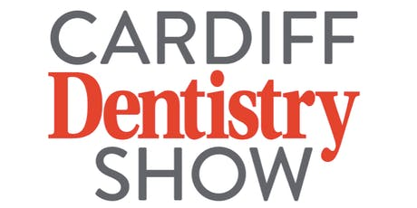 Cardiff Dentistry Show  tickets