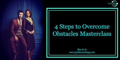 4 Steps to Overcome Obstacles Free Masterclass