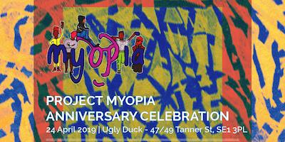 Project Myopia Anniversary
