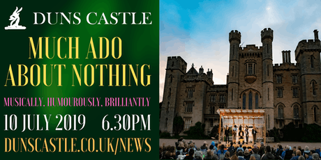 Much Ado at Duns Castle tickets