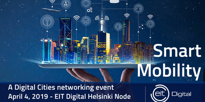 Smart Mobility - an EIT Digital Cities Network Event