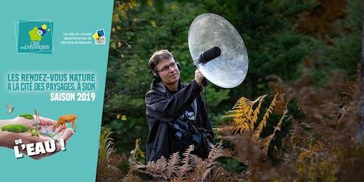 """Atelier: """"Eau-diophile"""" Capturez les sons de la nature."""